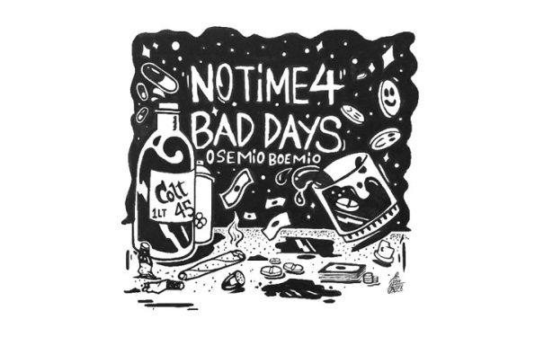 osemio - no time 4 bad days