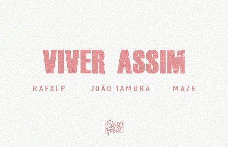 [Estreia] &#8220;Viver Assim&#8221; é o primeiro <i>single</i> do álbum de estreia de rafxlp