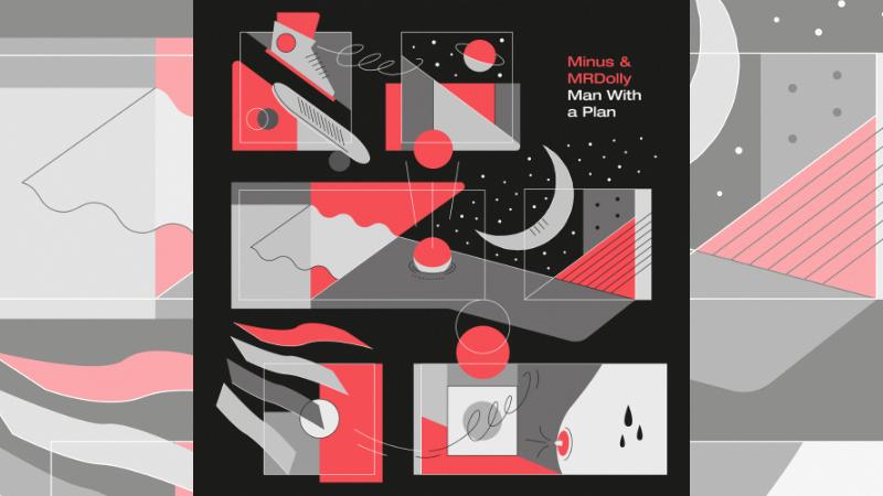 Novo álbum de Hugo Oliveira, produtor e emcee portuense mais conhecido por Minus & MRDolly. Man With a Plan.