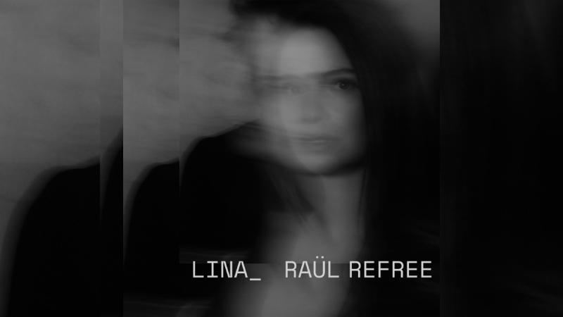 Lina_Raül Refree // Lina_Raül Refree - Rimas e Batidas